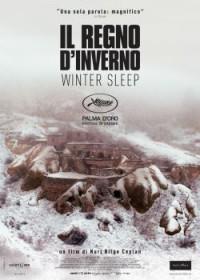 """Locandina """"Il regno d'inverno"""" di Nuri Bilge Ceylan (2014)"""